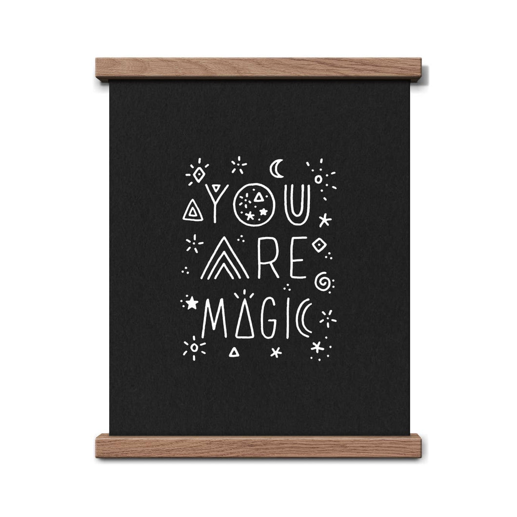 You Are Magic Print