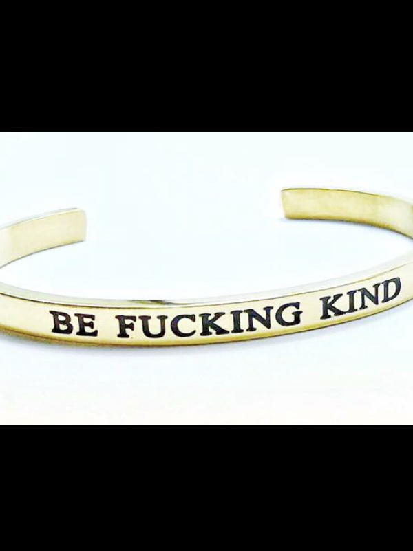 Be Fucking Kind Bracelet