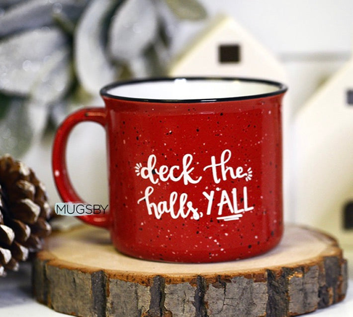 Deck The Halls, Y'all Campfire Mug