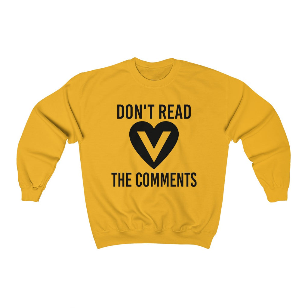 DONT Read The Comments: Unisex