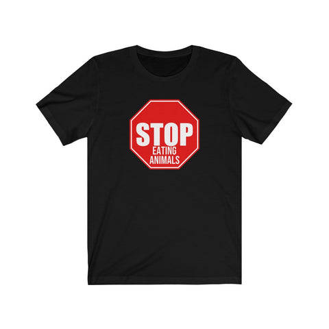 STOP Eating Animals- Unisex