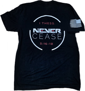 Never Cease Tee