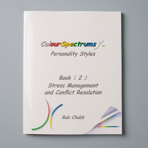 CS 023 ColourSpectrums Personality Styles: Stress Management and Conflict Resolution - Book 2 of 3 - Facilitator