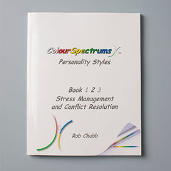 CS 023 ColourSpectrums Personality Styles Book 2: Stress Management and Conflict Resolution