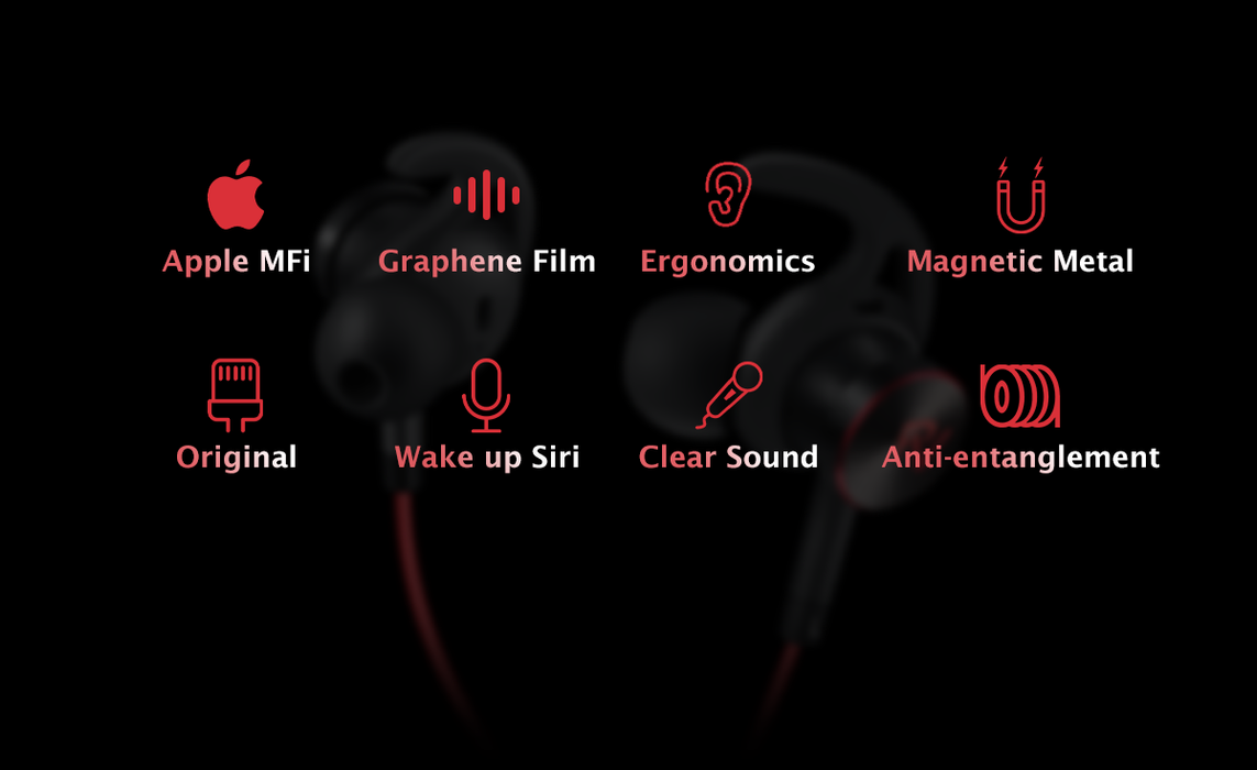 NeoFlow feature 3: Mature technology. Apple MFi certified chip, high tech graphene film, ergonomics design, magnetic metal material,anti-entanglement wire, wake up Siri , and the most important thing, the clear sound quality.