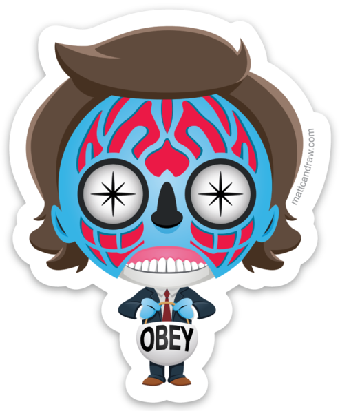 They Live - Sticker