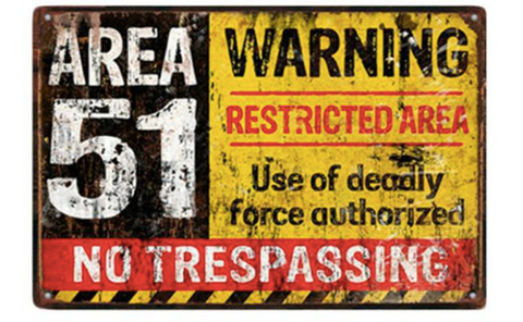 Area 51 Warning Metal Sign