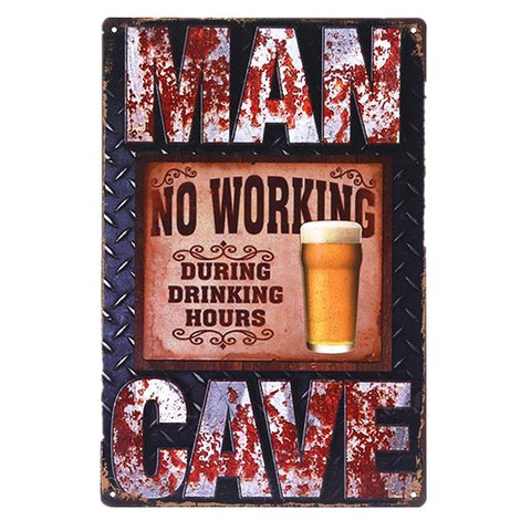 No Working During Drink Hours Metal Sign
