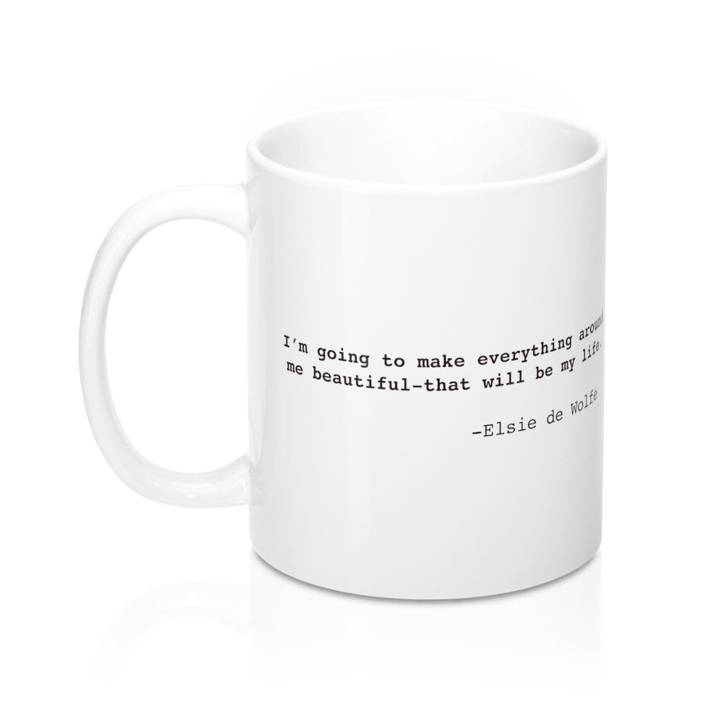 Elsie de Wolfe Inspirational Quote Widow Strong Mug 11oz
