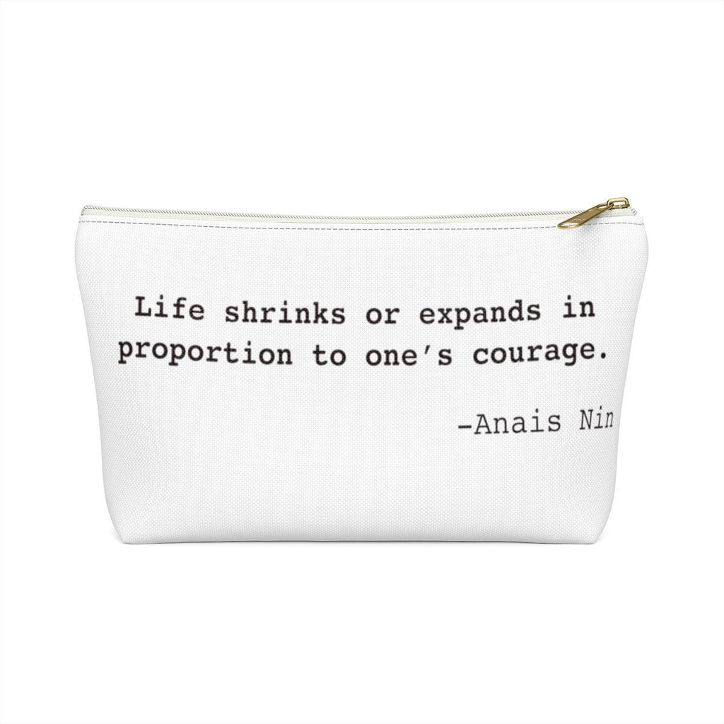 Anais Nin Inspirational Quote Widow Strong Accessory Pouch w T-bottom