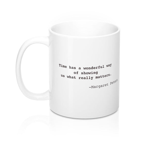 Margaret Peters Inspirational Quote Widow Strong Mug 11oz