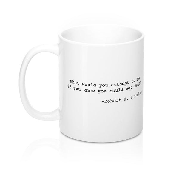 Robert Schuller Inspirational Quote Widow Strong Mug 11oz