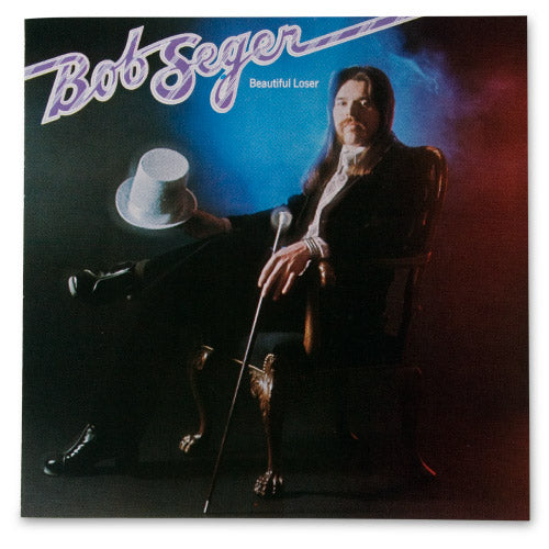 Beautiful Loser-Bob Seger