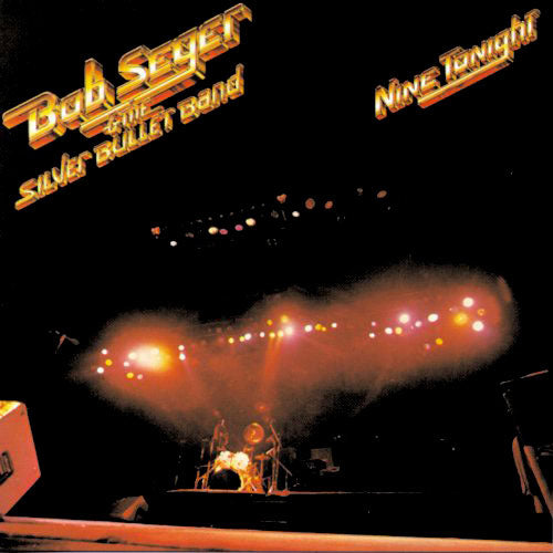 Remastered Nine Tonight-Bob Seger
