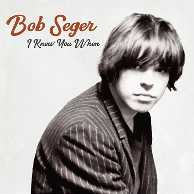 I Knew You When Standard 10 track CD-Bob Seger