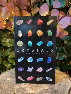 Crystals - A complete guide to crystals and colour healing