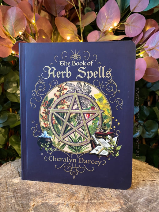 The Book of Herb Spells - Cheralyn Darcey