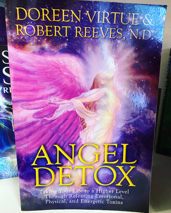 Angel Detox - Taking your life to a higher level