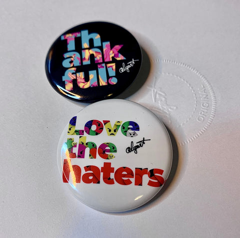 """Love The Haters"" & ""Thankful"" 1.5"" Pin Button Combo"