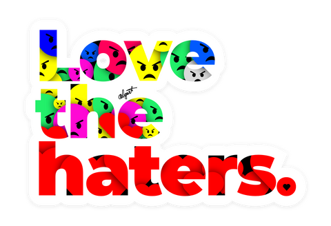 """Love the haters"" sticker (limited to 2 items per order)"