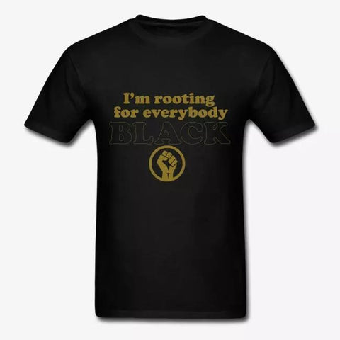 I'm Rooting For Everybody Black: Gold metallic t-shirt