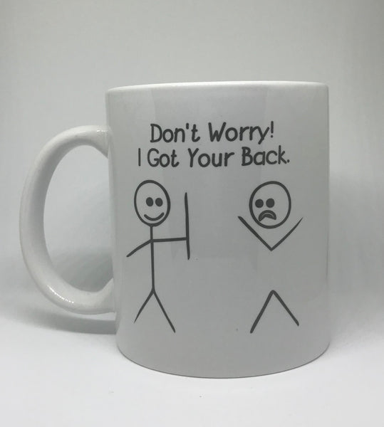 Got your Back Mug - Pandicorn Factory