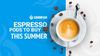 Espresso Pods for Nespresso OriginalLine Machines That You Should Try