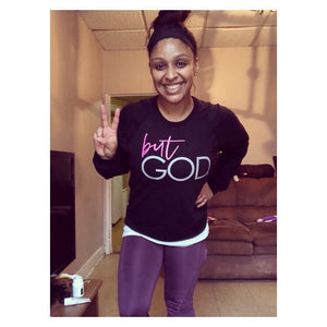 But God Black Sweatshirt