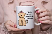 Load image into Gallery viewer, You're Totally The Boss Of Everything Fluffy Dog 11oz Or 15oz Mug