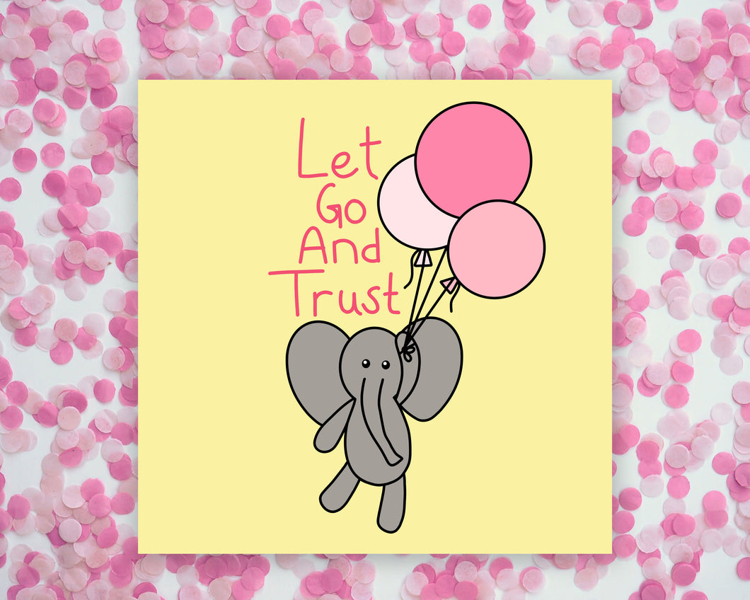 Let Go And Trust Elephant Square Mini Print/ Postcard