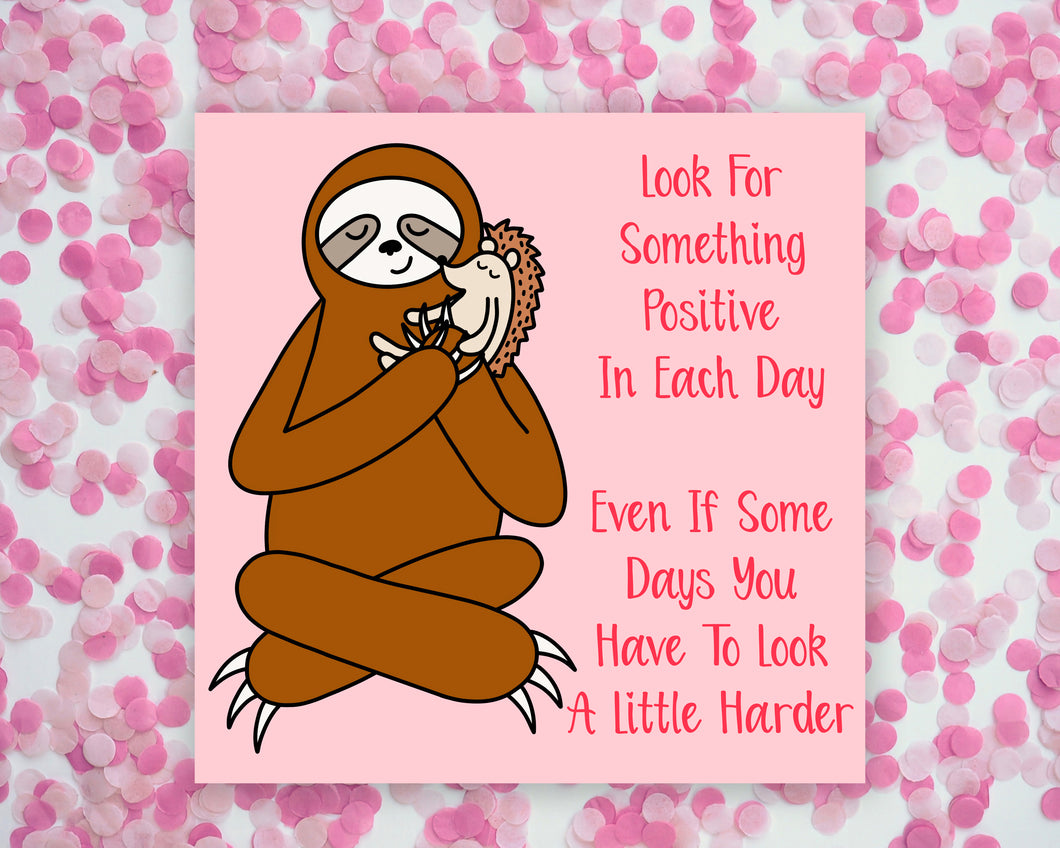 Look For Something Positive Sloth And Hedgehog Square Mini Print/ Postcard