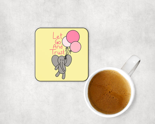Let Go And Trust Elephant Coaster