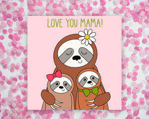 Love You Mama Sloths Square Mini Print/ Postcard