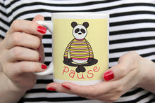 Load image into Gallery viewer, Pause Panda 11oz Or 15oz Mug