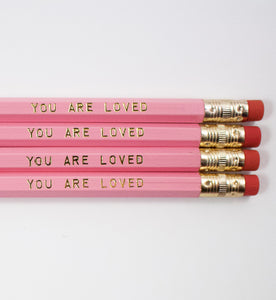 Set Of 4 You Are Loved Pencils
