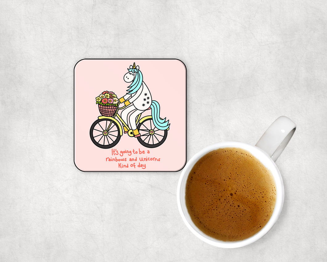 It's Going To Be A Rainbows And Unicorns Kind Of Day Bicycling Unicorn Coaster