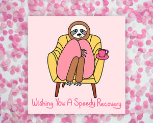 Wishing You A Speedy Recovery Sloth Square Mini Print/ Postcard