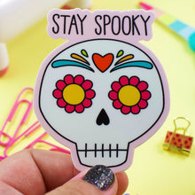 Load image into Gallery viewer, Stay Spooky Happy Halloween Sugar Skull Weather and Water Proof Sticker