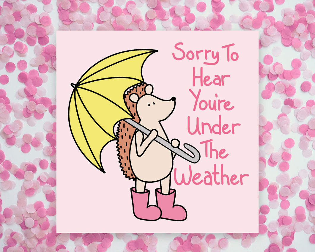 Sorry To Hear You're Under The Weather Hedgehog Square Mini Print/ Postcard
