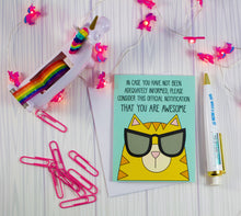 Load image into Gallery viewer, Cool Cat In Sunglasses: Consider This Notification That You Are Awesome Blank Greeting Card