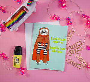 Superhero Sloth: Today Will Be Amazing Because I Am Amazing Blank Greeting Card