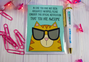Cool Cat In Sunglasses: Consider This Notification That You Are Awesome Blank Greeting Card