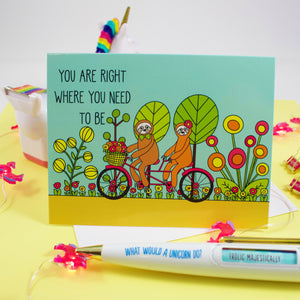 Sloths On A Tandem Bike: You Are Right Where You Need To Be Blank Greeting Card
