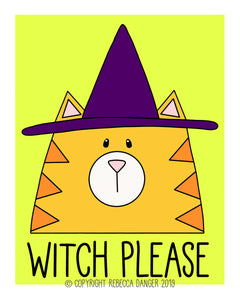 Witch Please Happy Halloween Cat In A Witch Hat Art Print
