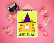 Load image into Gallery viewer, Witch Please Happy Halloween Cat In A Witch Hat Art Print