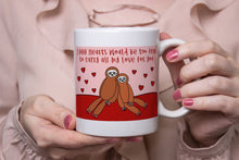 Load image into Gallery viewer, Snuggling Sloths Ceramic 11oz Mug