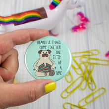 "Load image into Gallery viewer, Knitting Pug Badge Button - 2.25"" Pinback or Magnet"