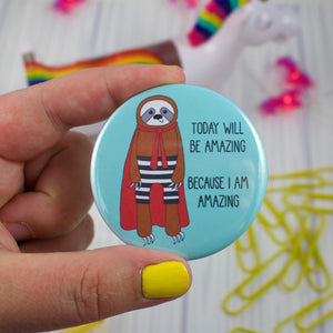 "Super Hero Sloth Button - 2.25"" Pin or Magnet"