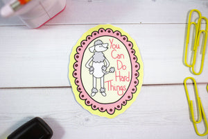 You Can Do Hard Things Poodle Sticker  - Water And Weather Proof!