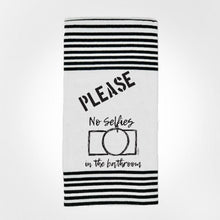 Load image into Gallery viewer, Twisted Towels 'PLEASE NO SELFIES IN THE BATHROOM'